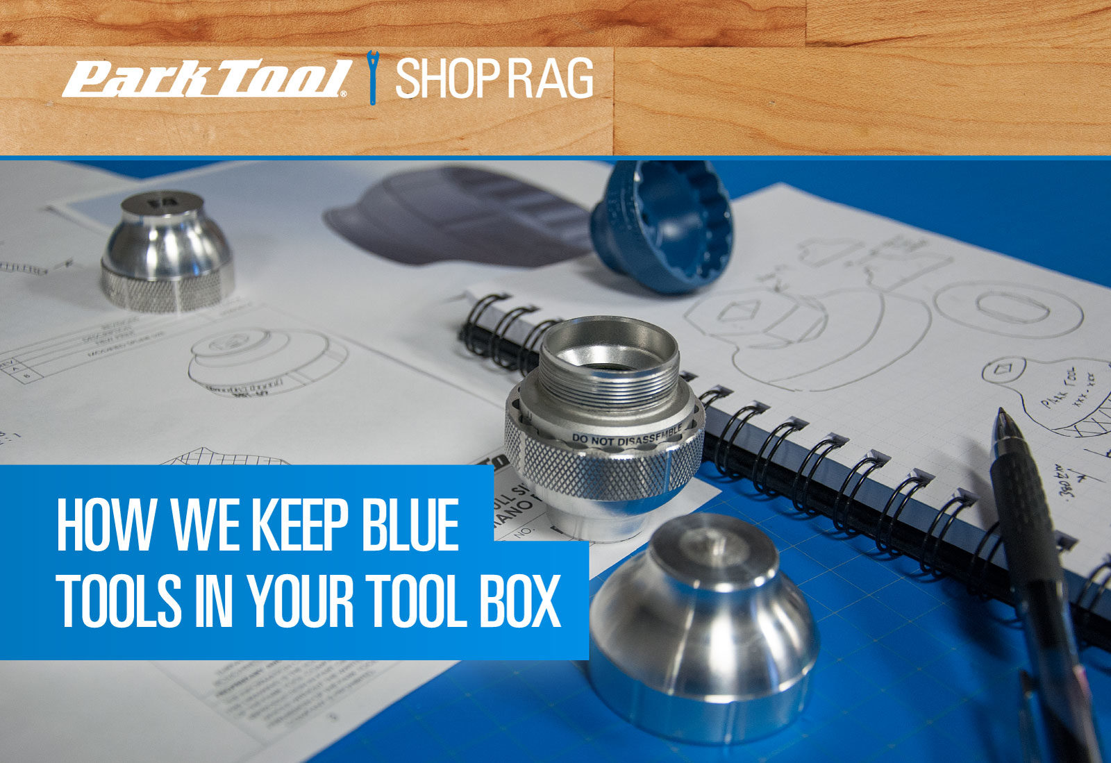 Title graphic for how we keep blue tools in your tool box
